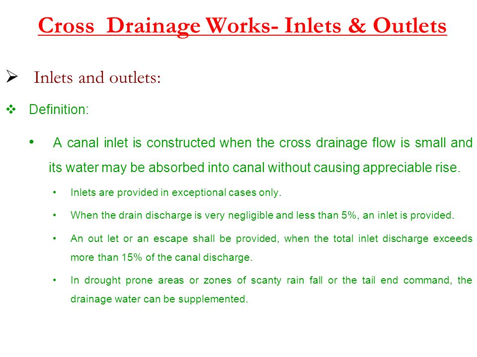 Cross Drainage Works- Inlets & Outlets