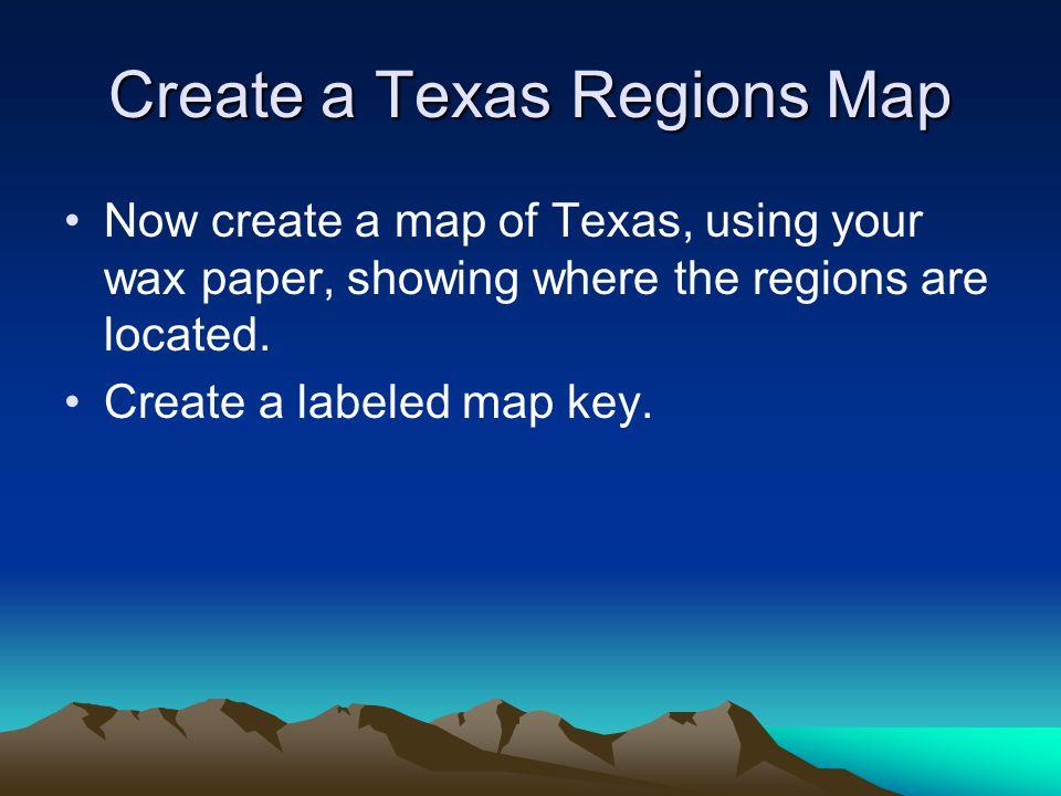 Create a Texas Regions Map