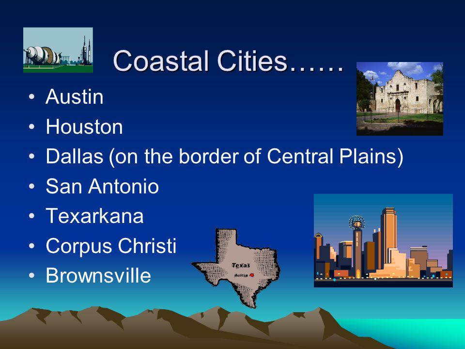 Coastal Cities…… Austin Houston