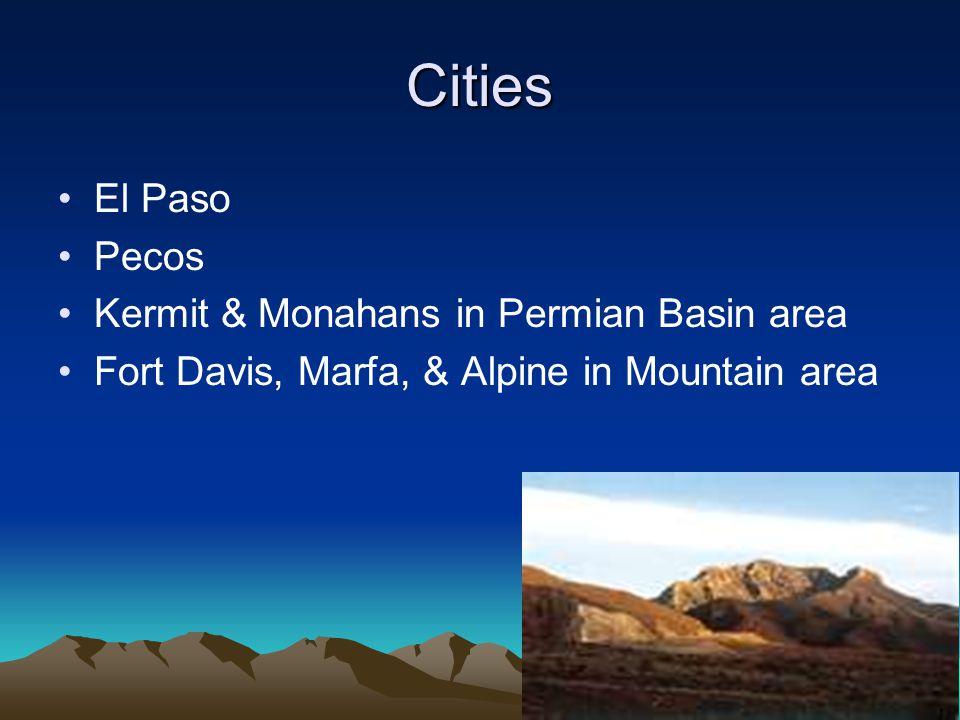 Cities El Paso Pecos Kermit & Monahans in Permian Basin area