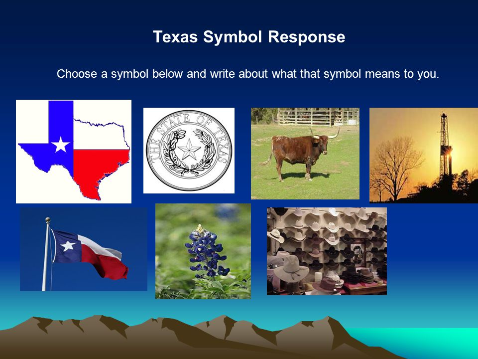 Texas Symbol Response Choose a symbol below and write about what that symbol means to you.