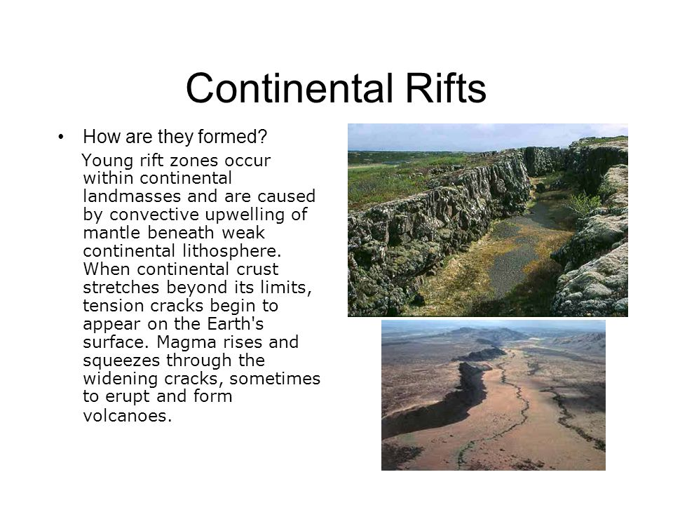 Continental Rifts How are they formed