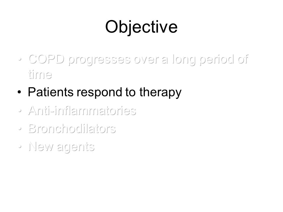 Objective COPD progresses over a long period of time