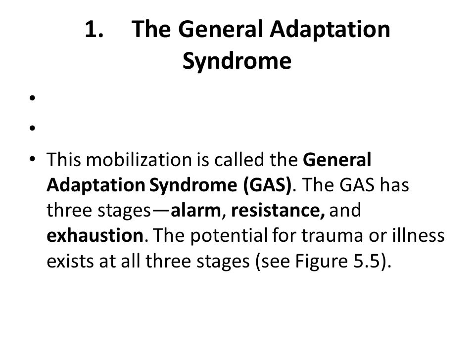 1. The General Adaptation Syndrome