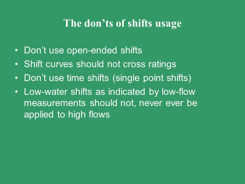 The don'ts of shifts usage