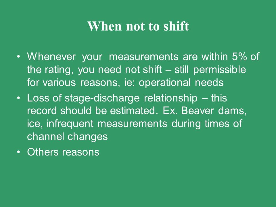 When not to shift