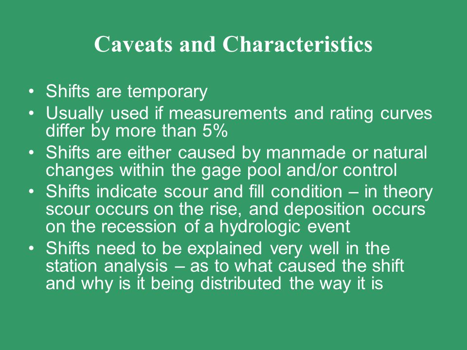 Caveats and Characteristics