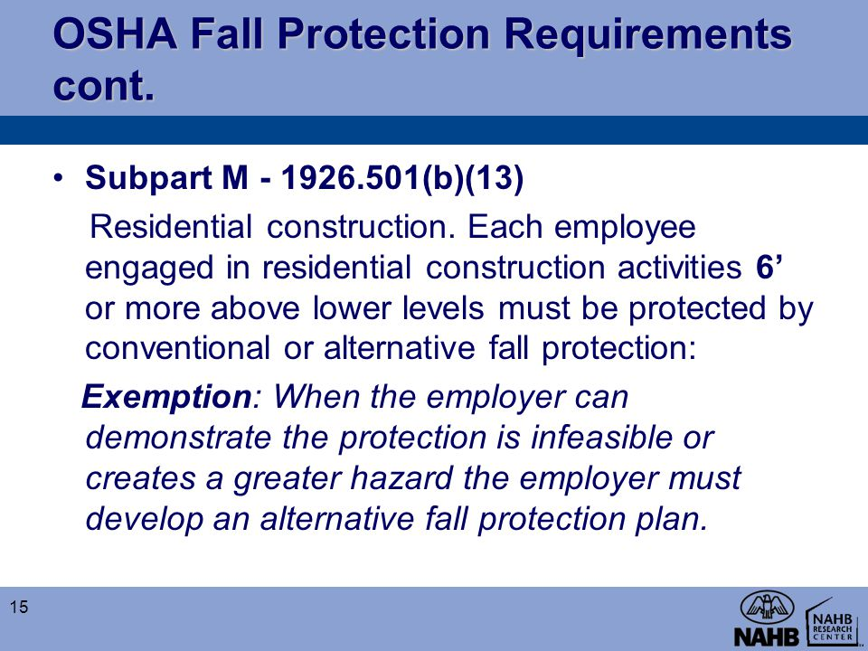 OSHA Fall Protection Requirements cont.
