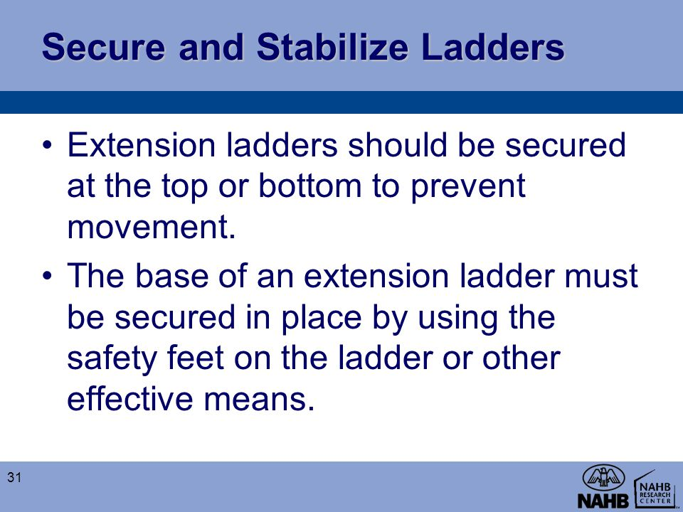 Secure and Stabilize Ladders