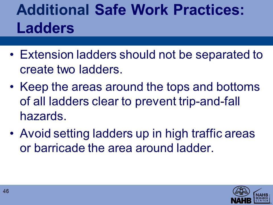 Additional Safe Work Practices: Ladders