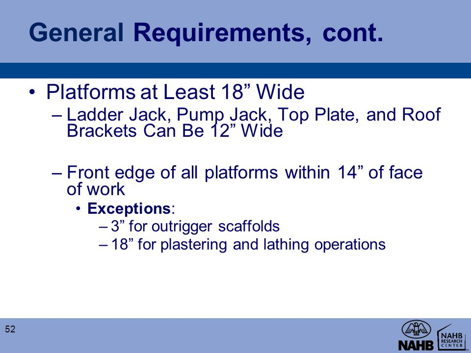General Requirements, cont.