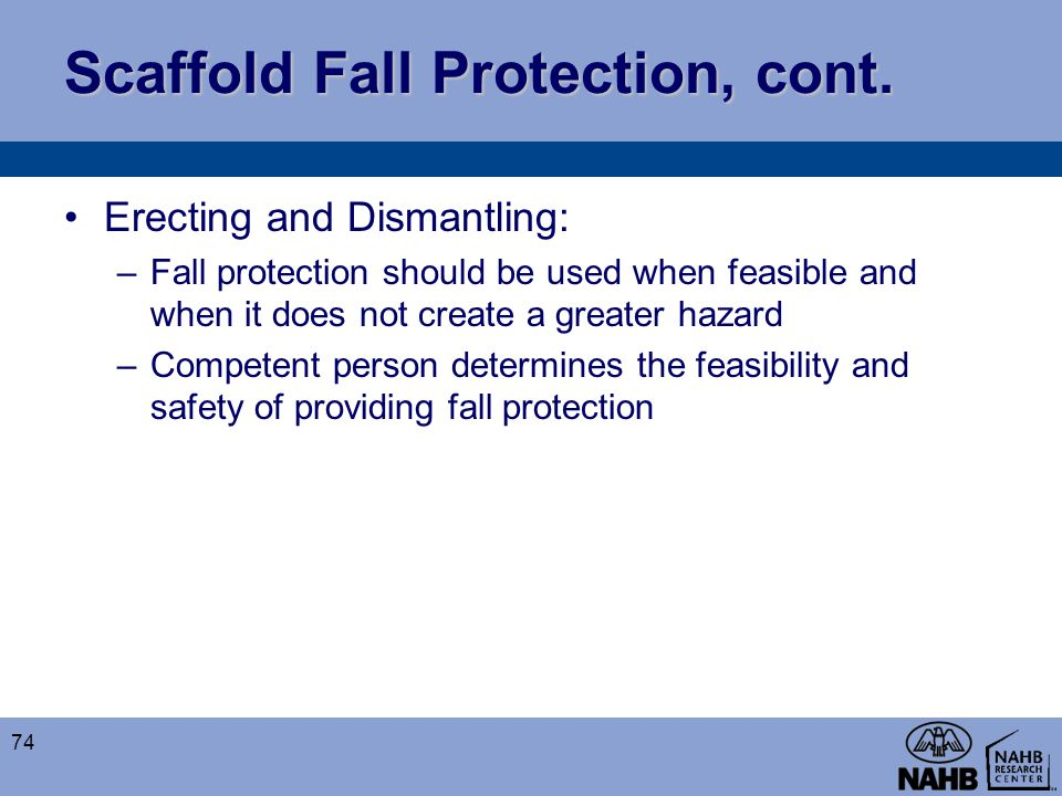 Scaffold Fall Protection, cont.