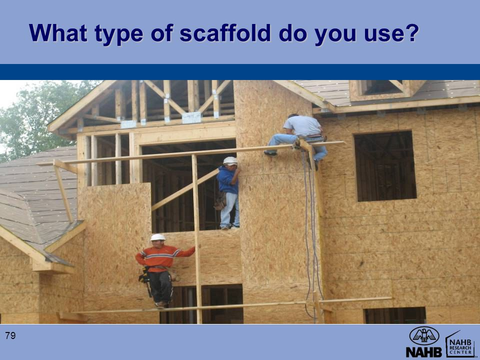What type of scaffold do you use