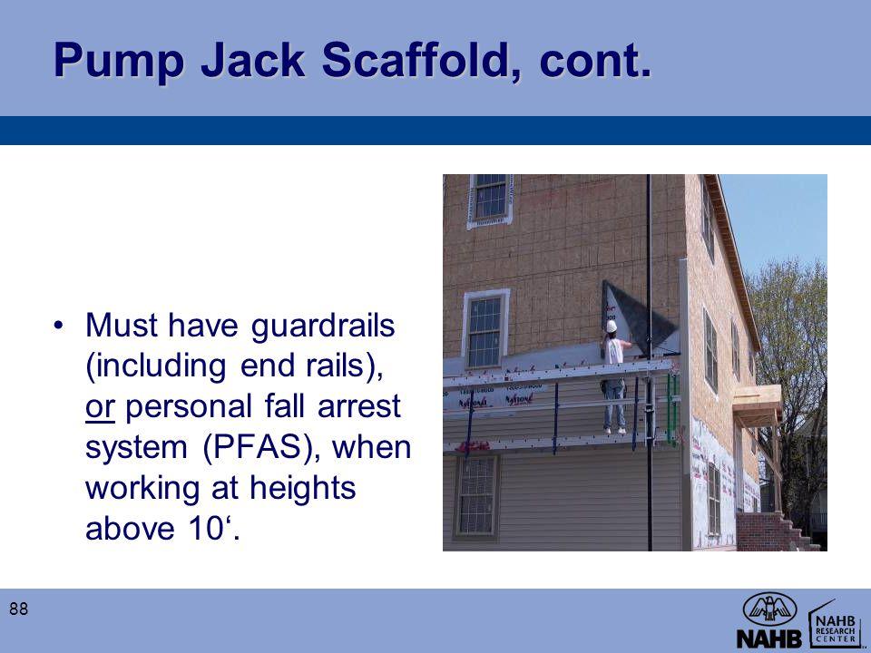 Pump Jack Scaffold, cont.