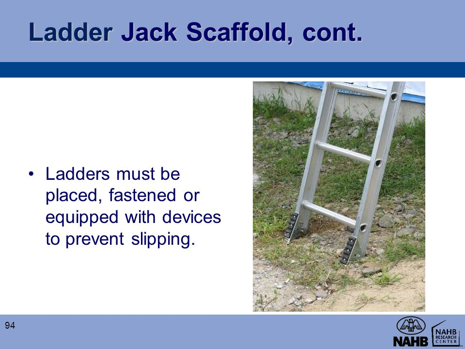 Ladder Jack Scaffold, cont.