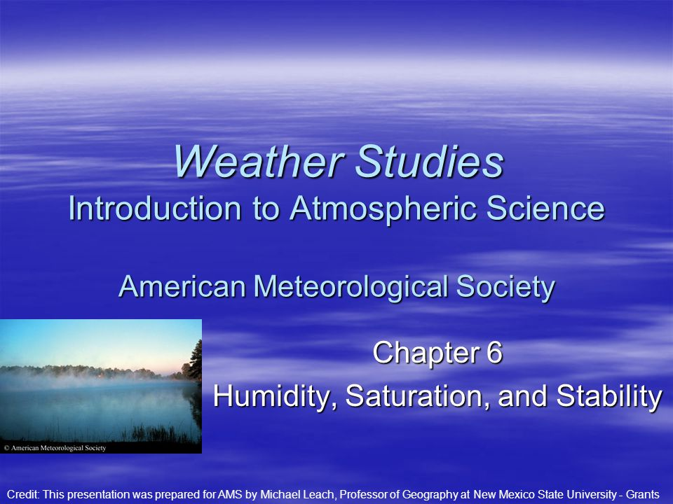 Chapter 6 Humidity, Saturation, and Stability