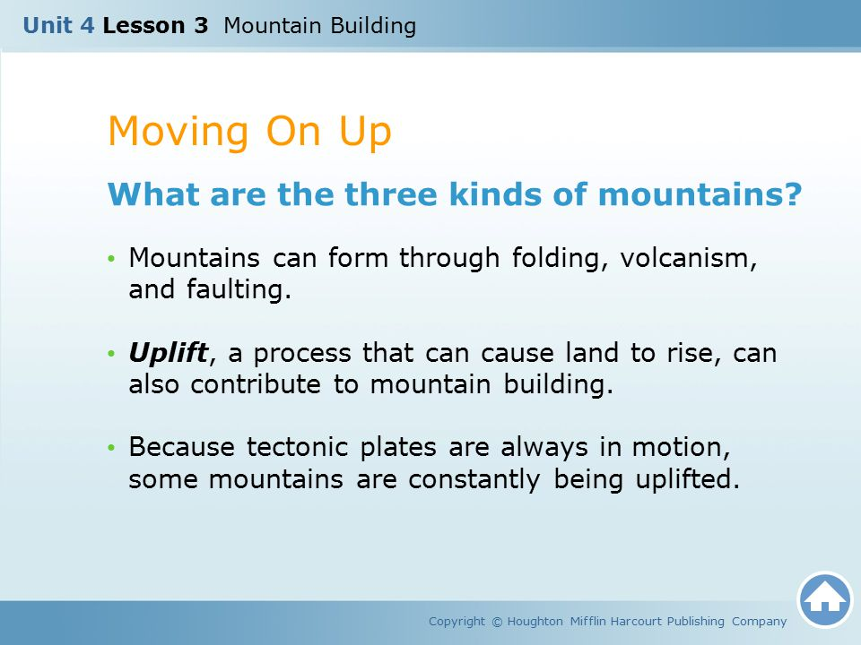 Moving On Up What are the three kinds of mountains