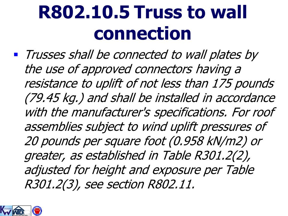 R802.10.5 Truss to wall connection