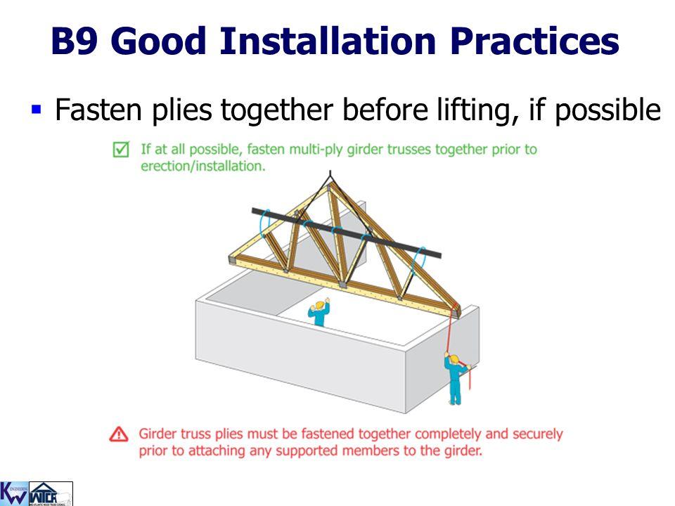 B9 Good Installation Practices