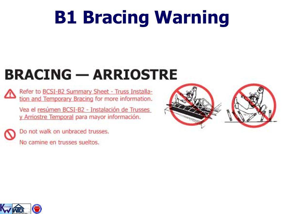 B1 Bracing Warning