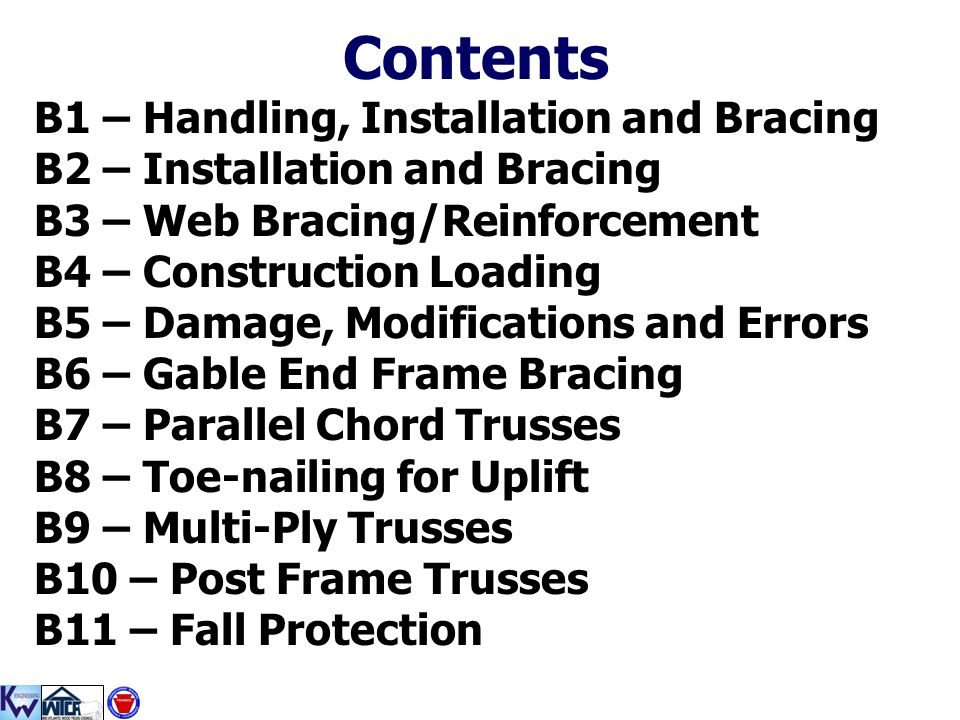 Contents B1 – Handling, Installation and Bracing