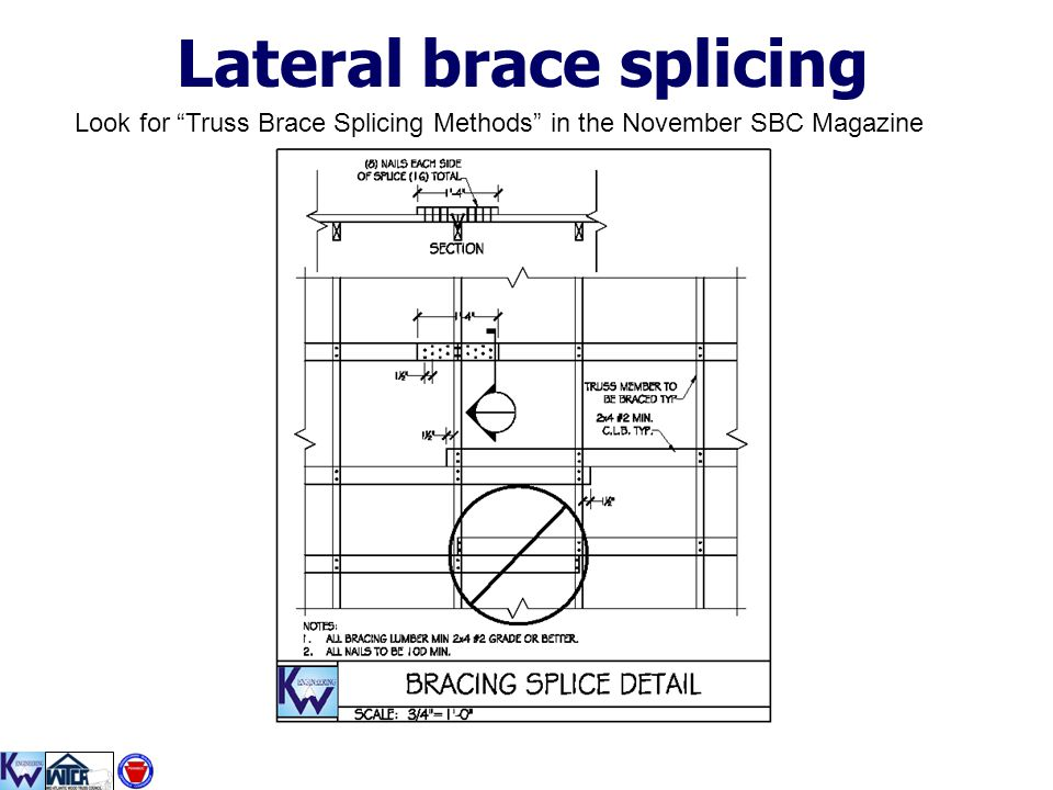 Lateral brace splicing