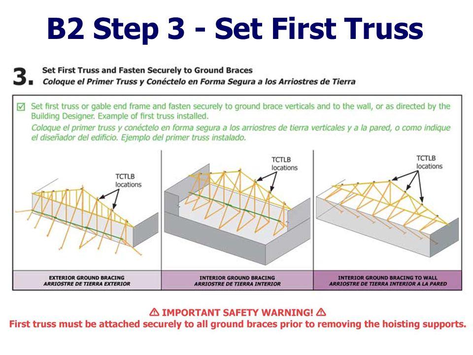 B2 Step 3 - Set First Truss