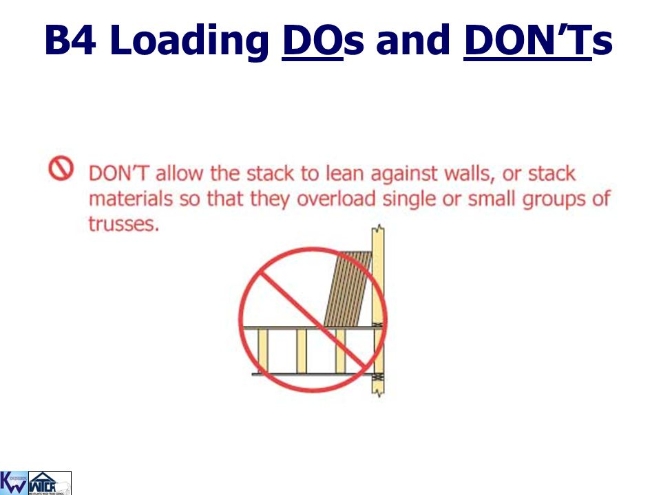 B4 Loading DOs and DON'Ts