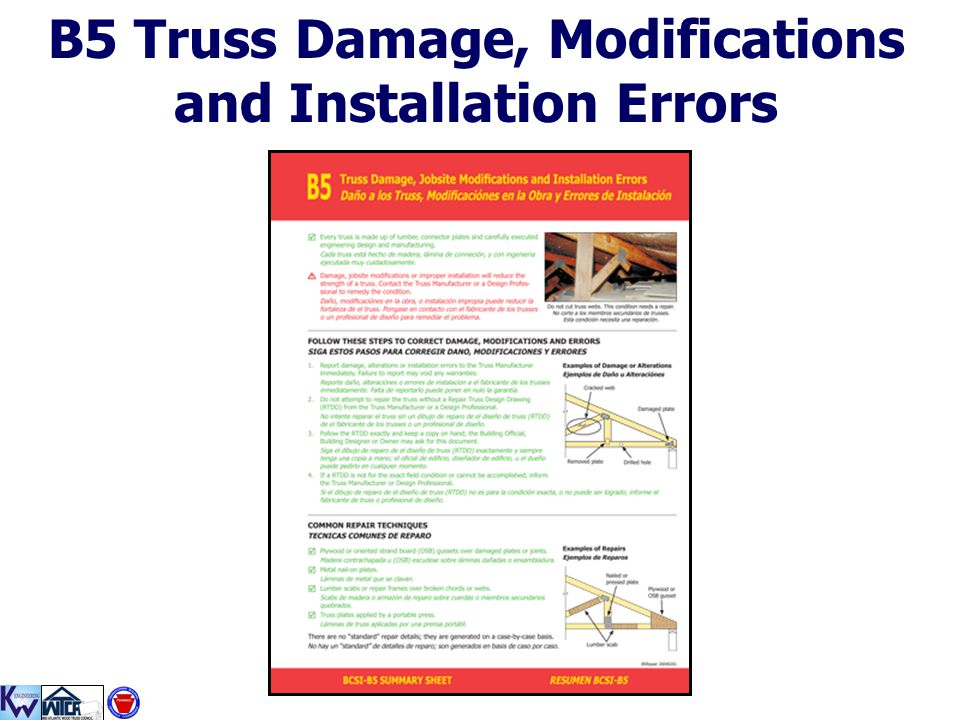 B5 Truss Damage, Modifications and Installation Errors