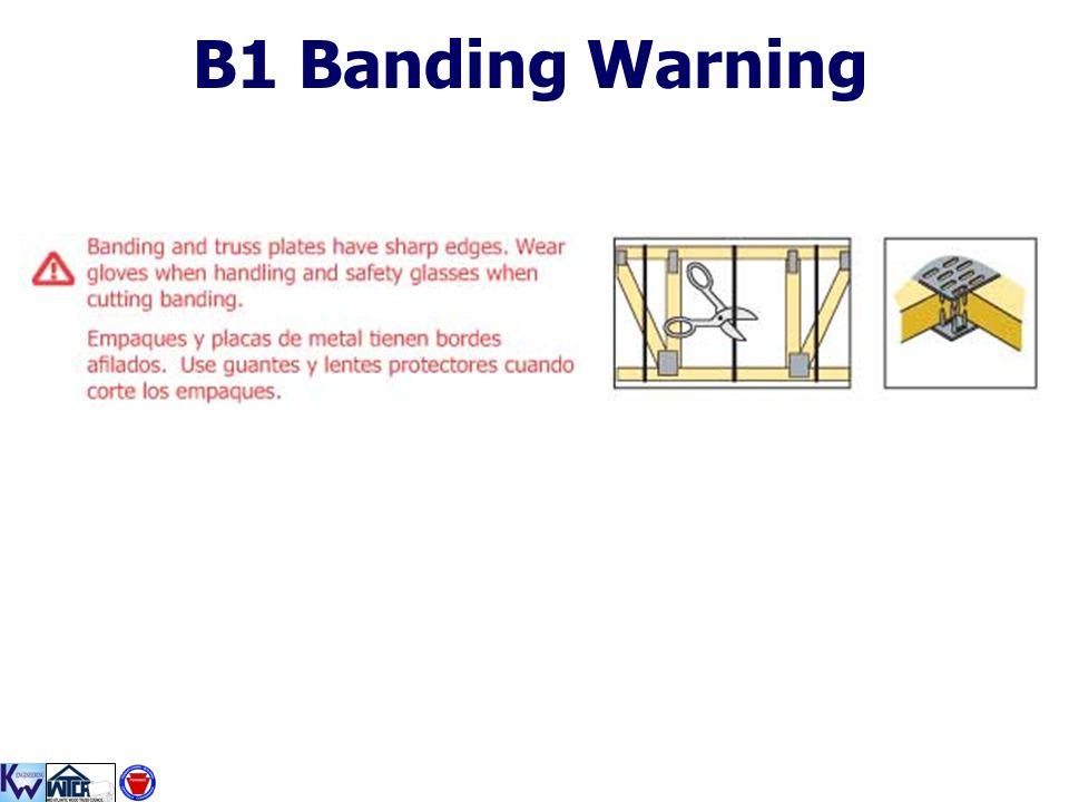 B1 Banding Warning