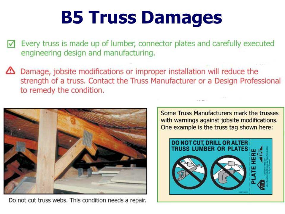B5 Truss Damages