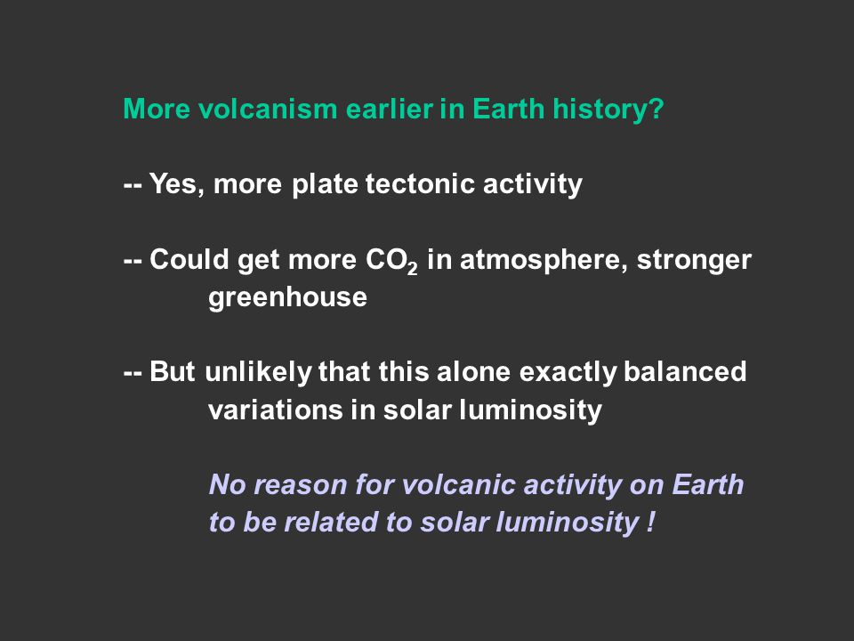 More volcanism earlier in Earth history