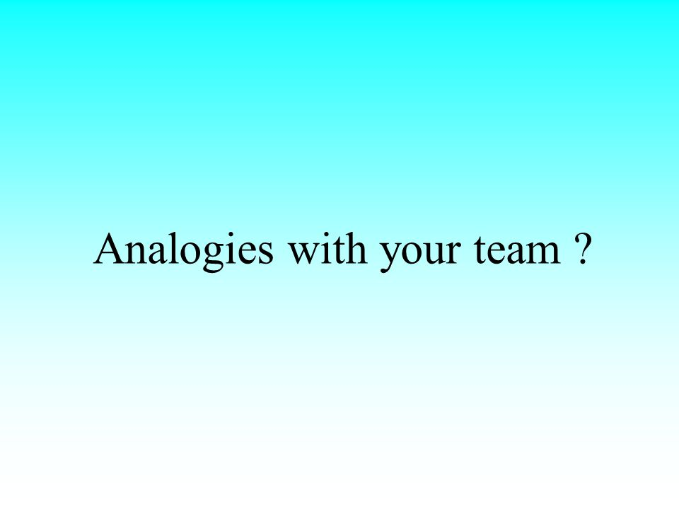 Analogies with your team