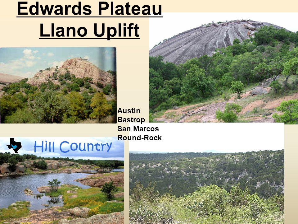 Edwards Plateau Llano Uplift