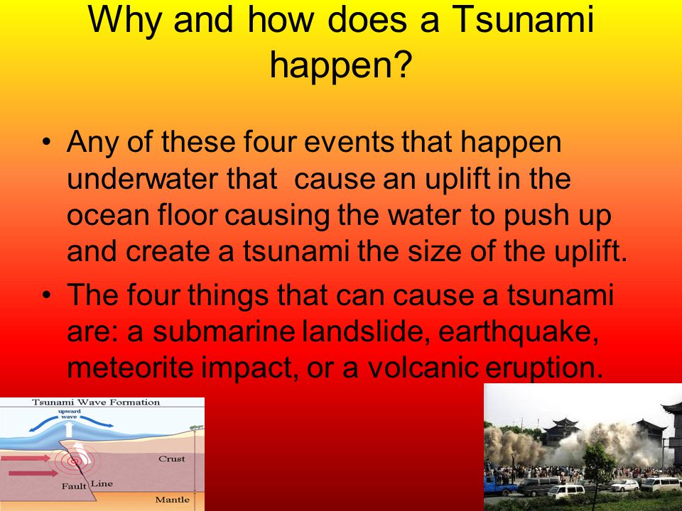 Why and how does a Tsunami happen