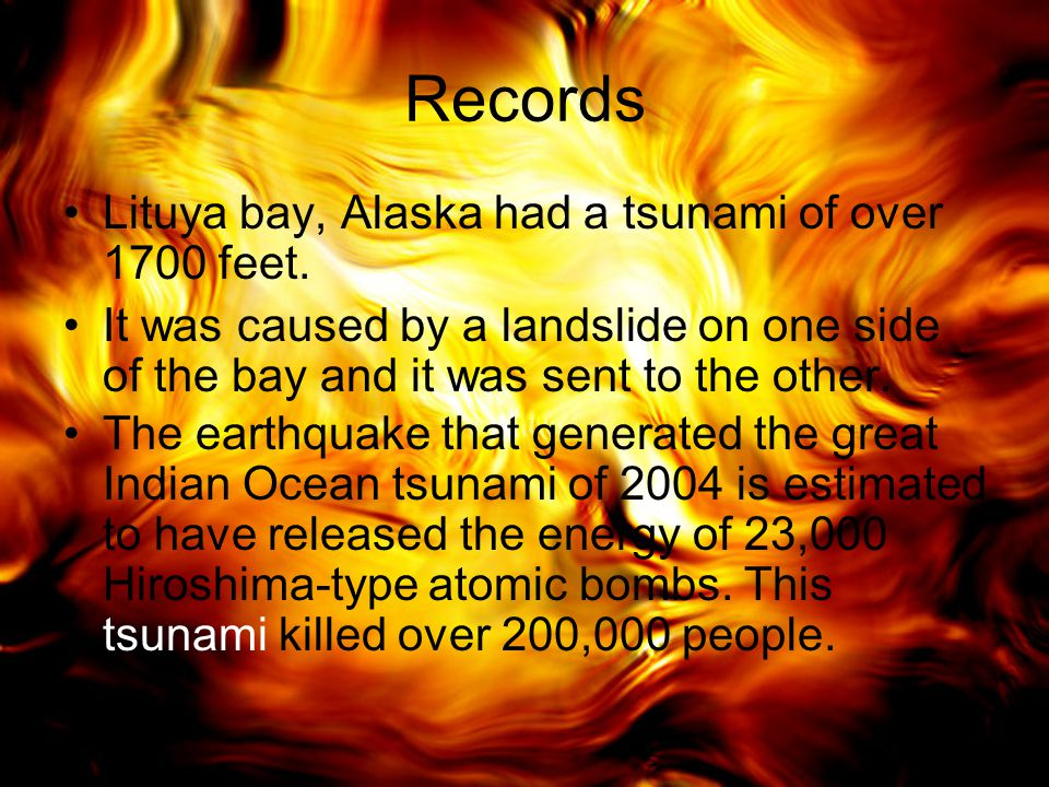 Records Lituya bay, Alaska had a tsunami of over 1700 feet.