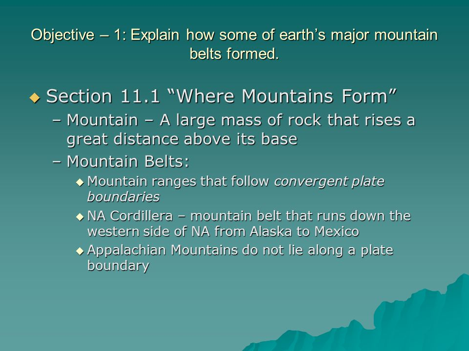 Section 11.1 Where Mountains Form