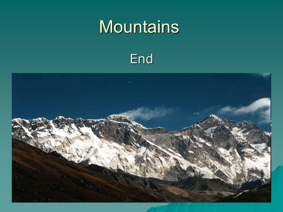 Mountains End