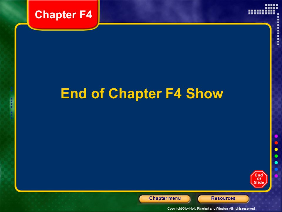 Chapter F4 End of Chapter F4 Show