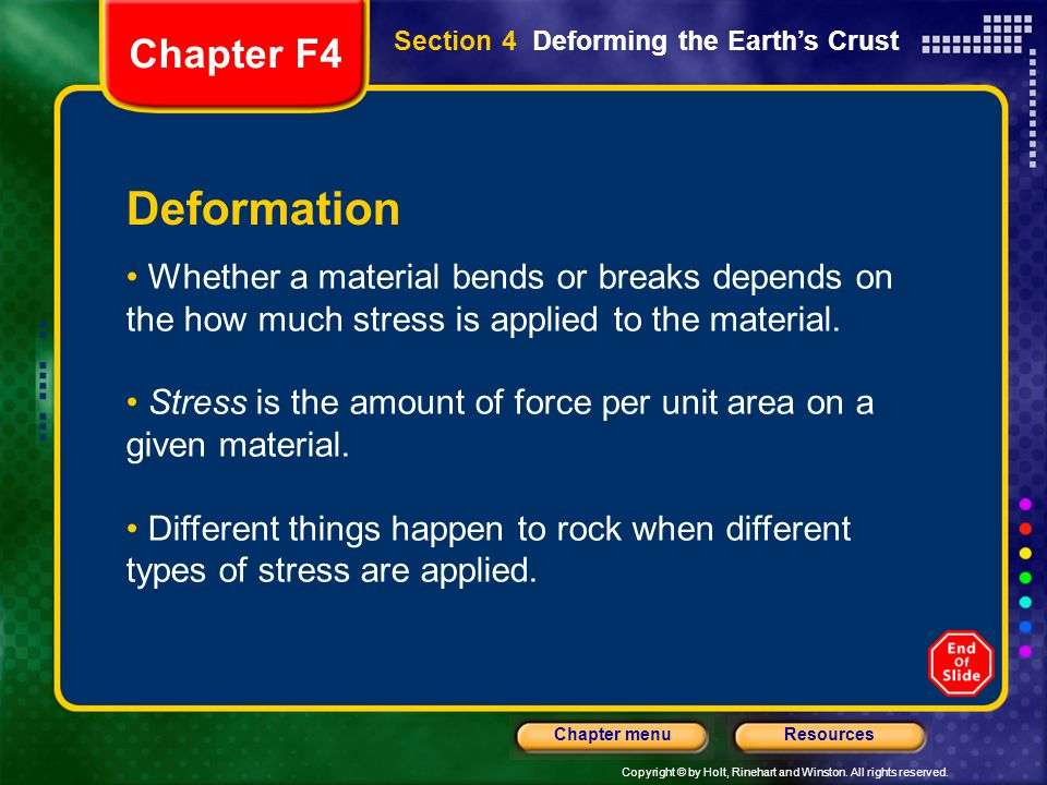 Chapter F4 Section 4 Deforming the Earth's Crust. Deformation.