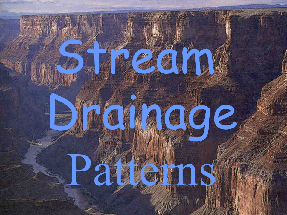 Stream Drainage Patterns