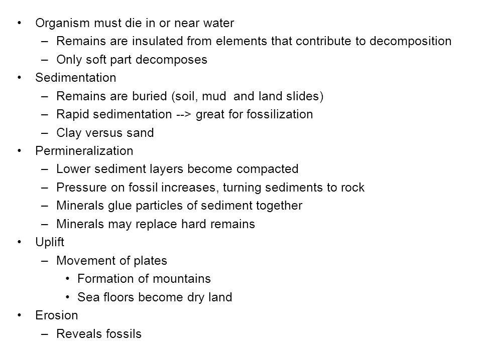 Organism must die in or near water