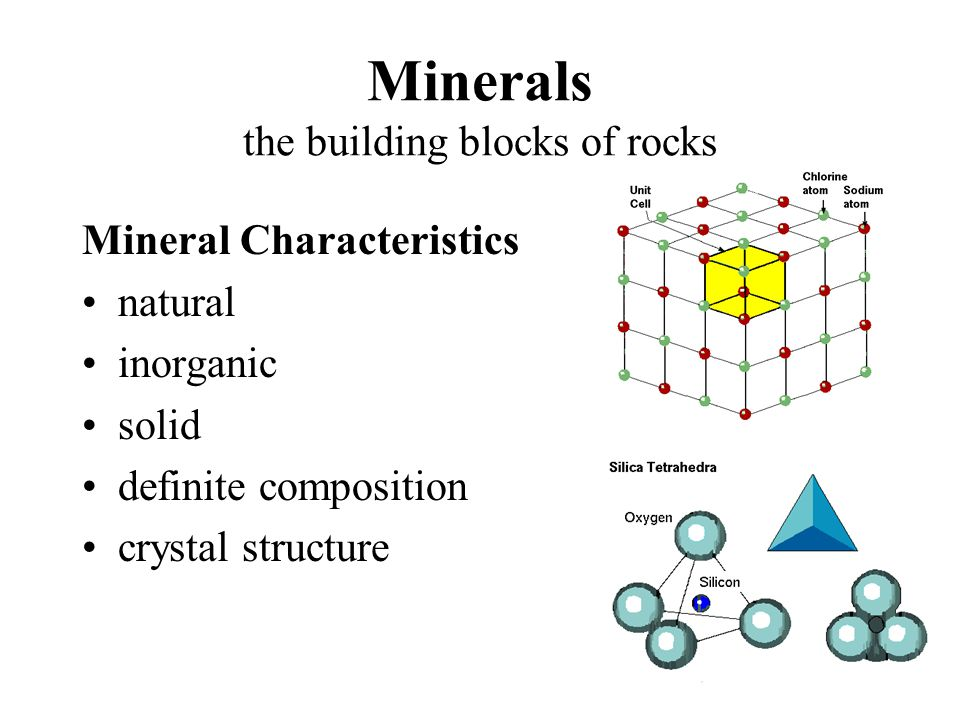 Minerals the building blocks of rocks