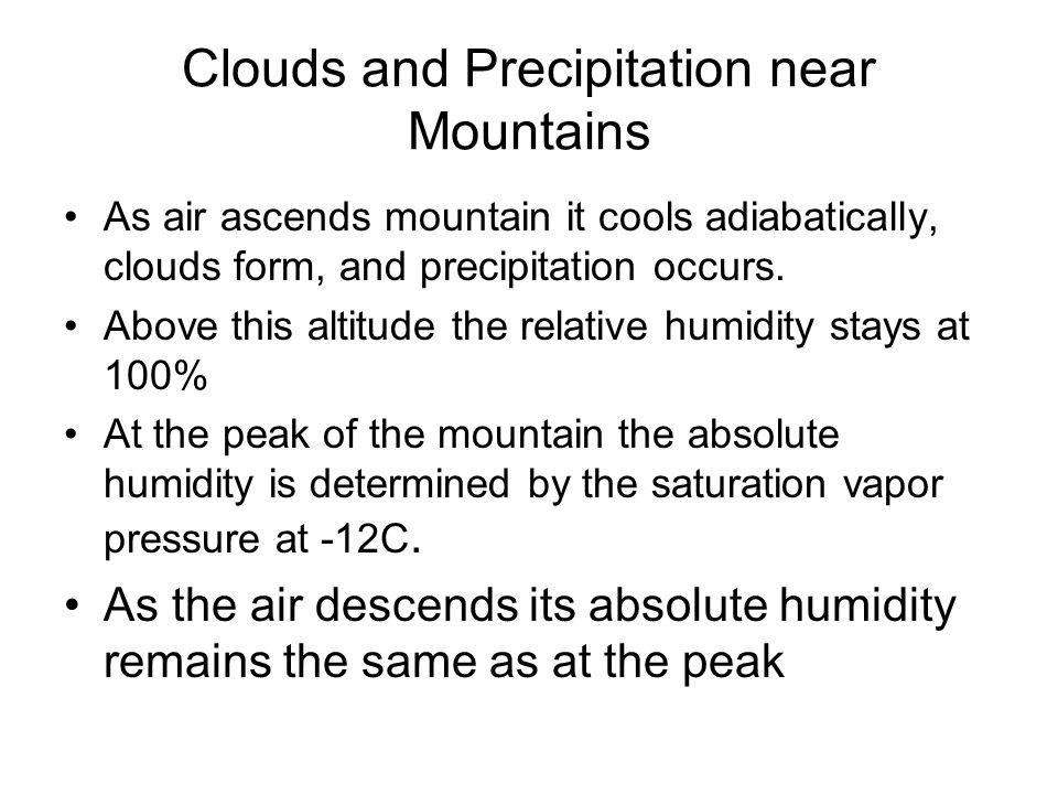 Clouds and Precipitation near Mountains