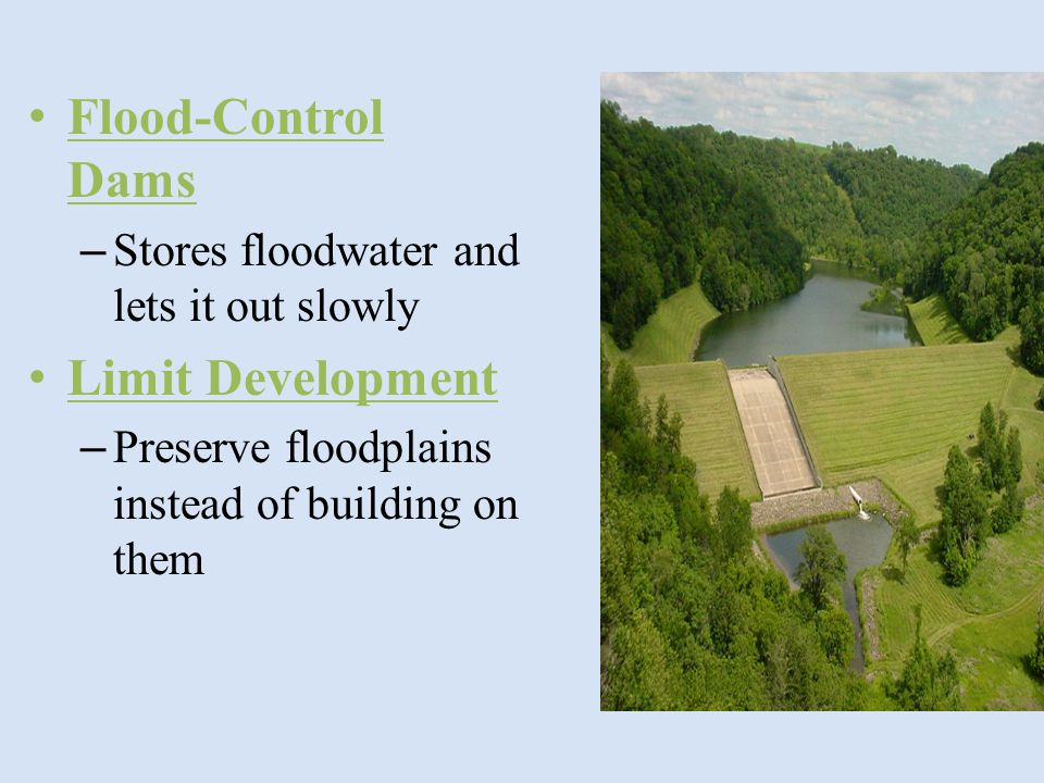 Flood-Control Dams Limit Development