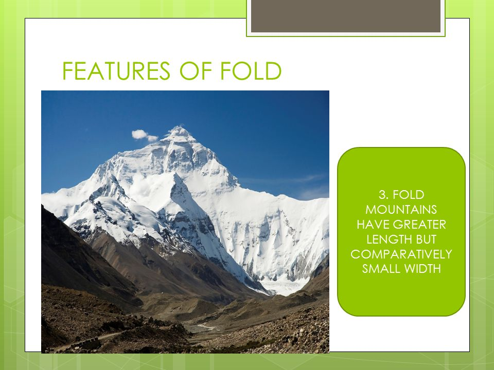 FEATURES OF FOLD MOUNTAINS