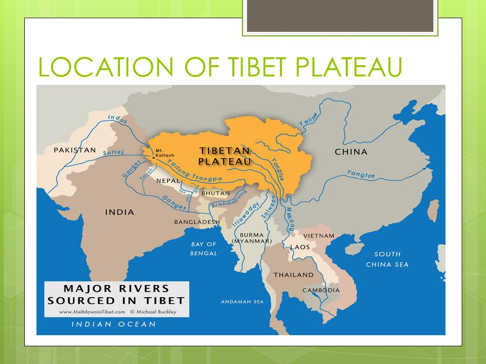 LOCATION OF TIBET PLATEAU
