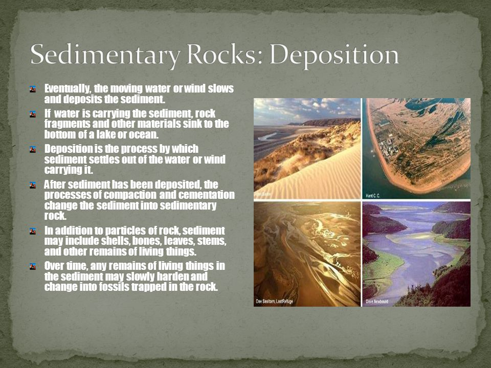 Sedimentary Rocks: Deposition