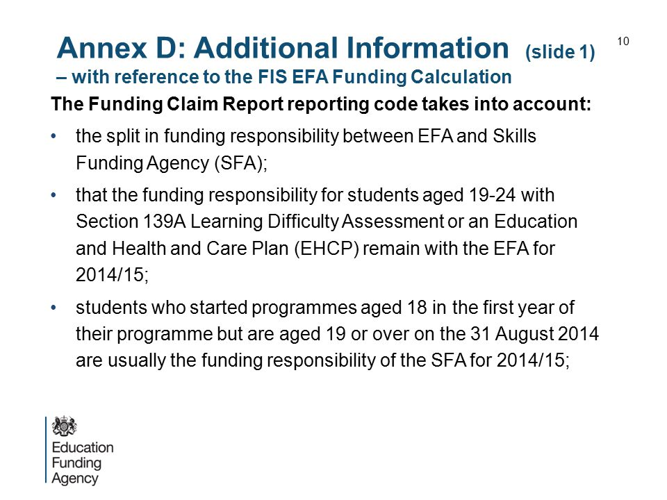 Annex D: Additional Information (slide 1) – with reference to the FIS EFA Funding Calculation