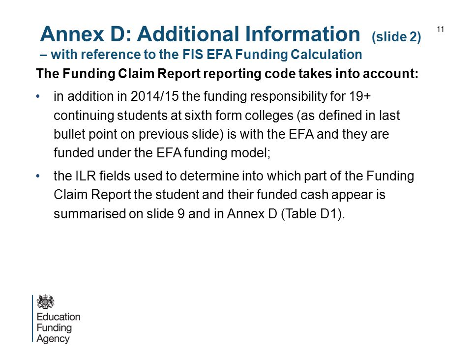 Annex D: Additional Information (slide 2) – with reference to the FIS EFA Funding Calculation
